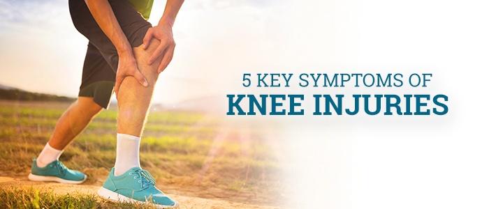 5 Key Symptoms of Knee Injuries