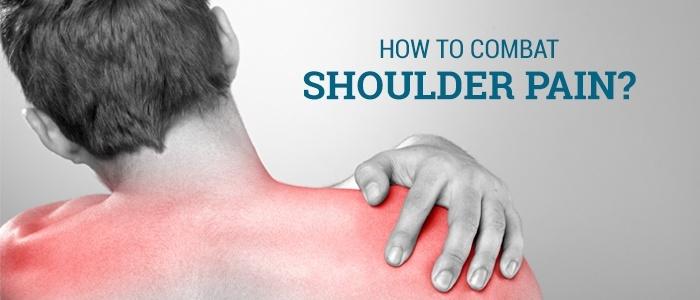 How to Combat Shoulder Pain