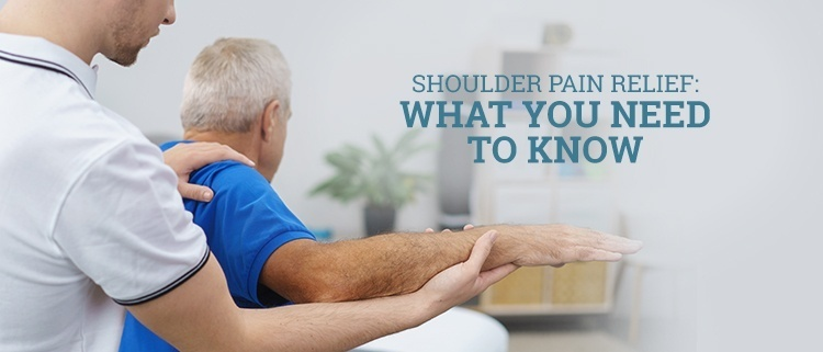 Shoulder Pain Relief: What You Need to Know