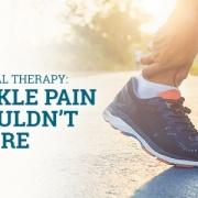 3 Types of Foot and Ankle Pain You Shouldn't Ignore